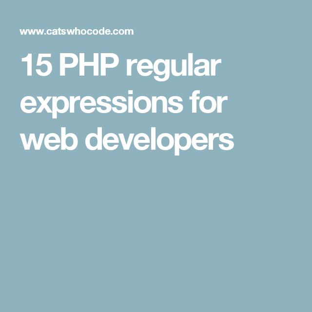Php Regex Cheat Sheet And Examples 2020 Web Development Development