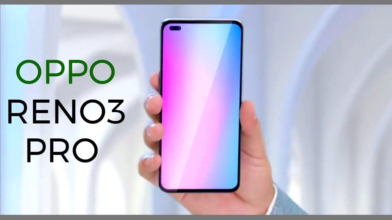 Oppo Reno 3 Pro India Launch Date Oppo Reno 3 Pro Review In