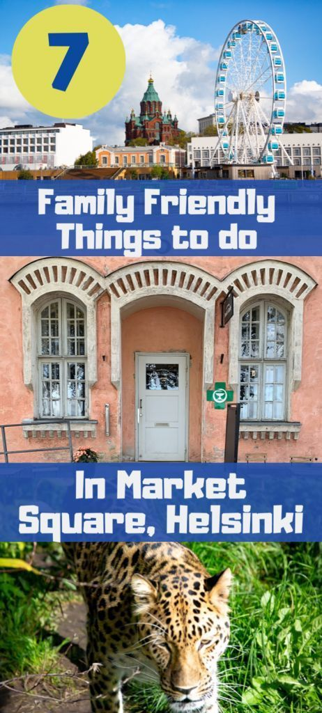 7 Family Friendly Things to do in Market Square, Helsinki