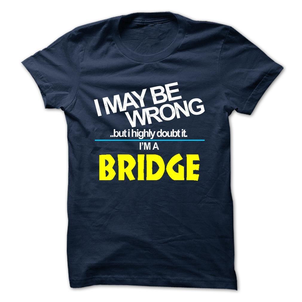 Nice Tshirt (Tshirt Deals) BRIDGE -  Shirts of year Check more at http://tshirttrain.net/camping/tshirt-deals-bridge-shirts-of-year.html Check more at http://tshirttrain.net/camping/tshirt-deals-bridge-shirts-of-year.html