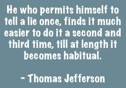 Sayings About Being Lied To From A Son: Quotes And Sayings Thomas Jefferson Deep Habit Lie