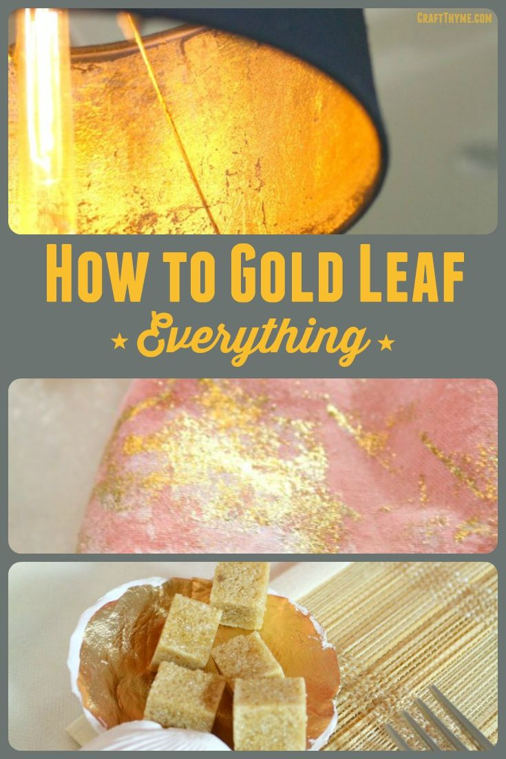 How To Gold Leaf Anything Craft Thyme Gold Leaf Diy Gold Leaf Gold Leaf Furniture