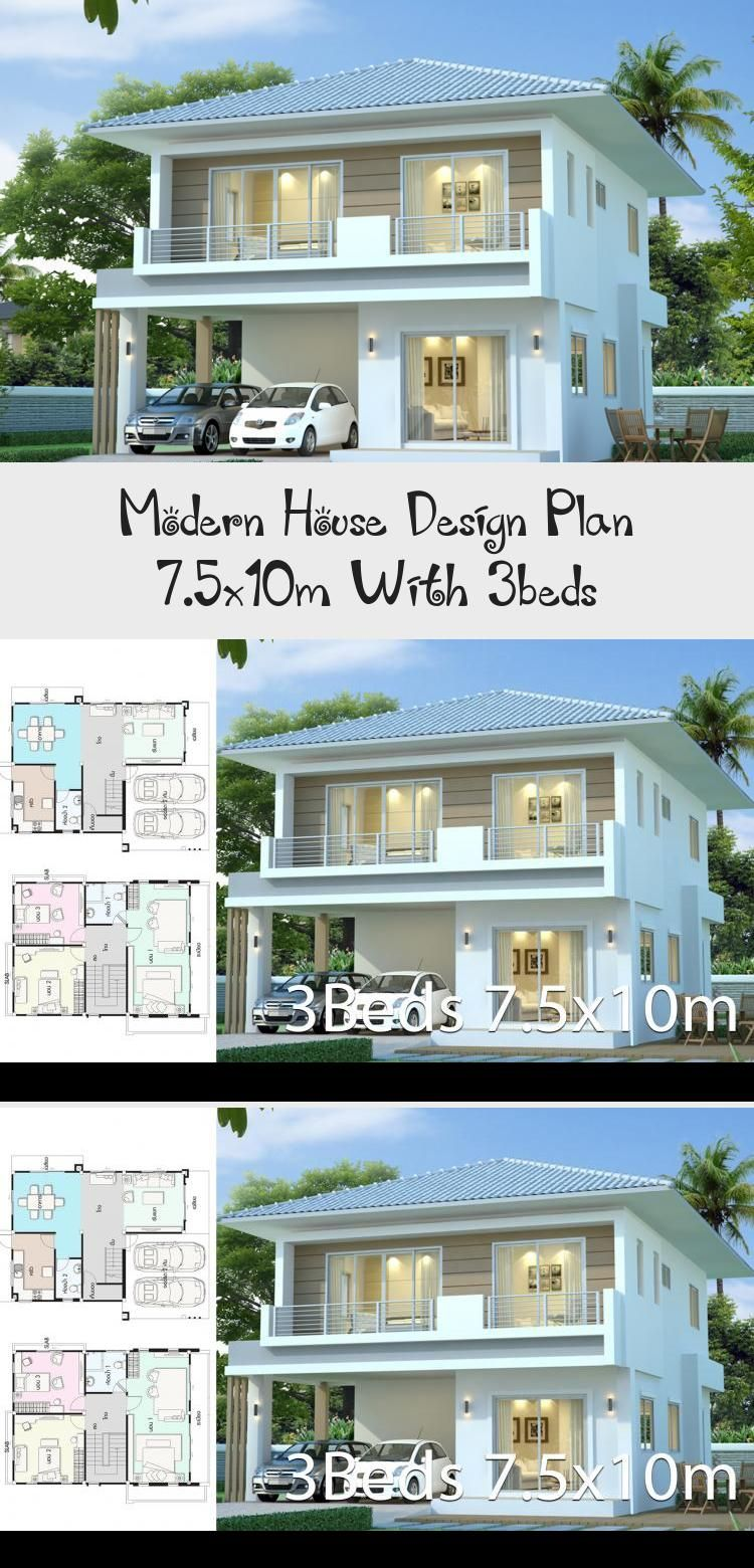 Modern House Design Plan 7 5x10m With 3bed Style Modernhouse Description Number Of Floors 2 Storey Housebed In 2020 Modern House Design Home Design Plans Modern House