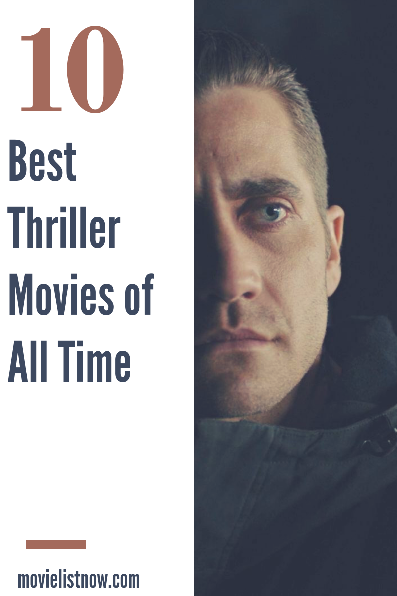 10 Best Thriller Movies of All Time in 2020 Thriller