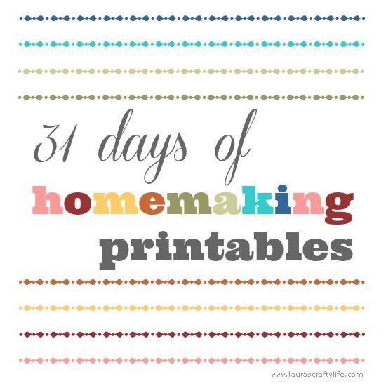 31 Days Of Homemaking Printables