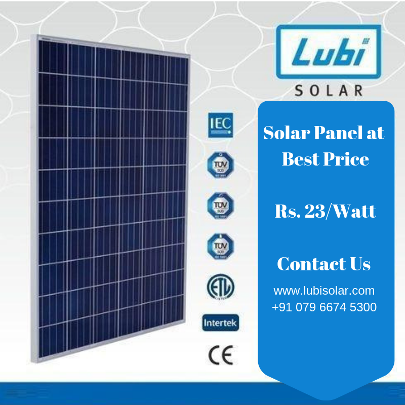 Solar Panel At Best Price From Lubi Solar Contact 91 079 6674 5300 Marketing Lubisolar Com Solar Power Panels Solar Panels Solar