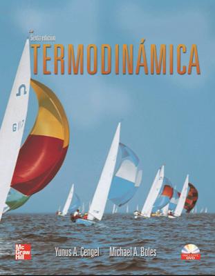Termodinámica 6ta Edición Yunus A Cengel Y Michael A Boles Contenidos Introduccion Y Co Termodinamica Leyes De La Termodinamica Libro Electrónico