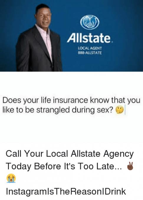 Ten Unbelievable Facts About Allstate Insurance Meme Allstate