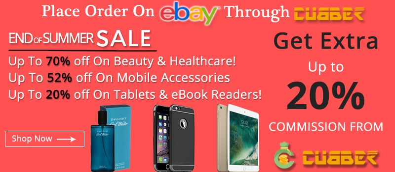 Cubber, India's first social economy app brings to you exciting offers by shopping through the Cubber app.   End Of Summer Sale New Offer On Ebay.in     Now get upto 70% off on beauty and healthcare upto 52% off on mobile accessories upto 20% off on tablets and EBook readers  While getting additional up to 20% commission while transacting through the Cubber app.  Call / Whats App: (+91) 99099 18080 Download, install and register the Cubber app now!