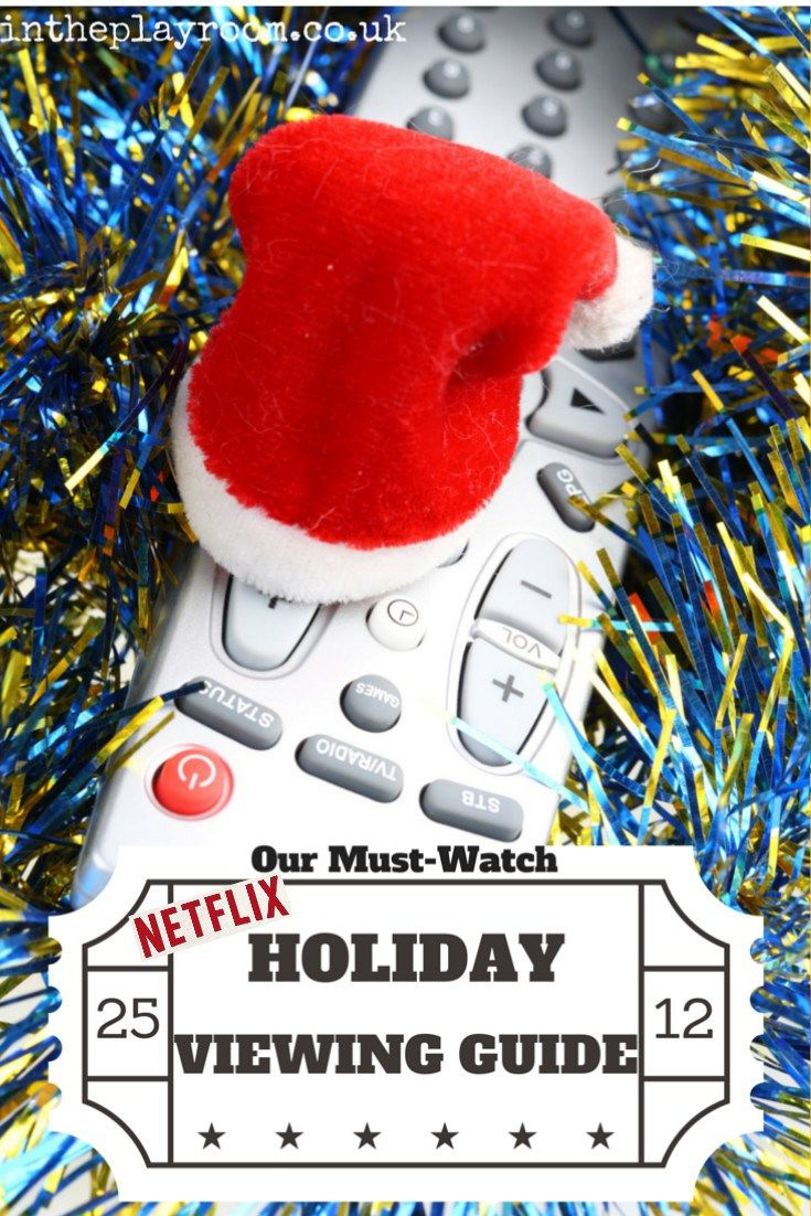Our Must Watch Guide To Netflix Viewing This Holiday Season Winter
