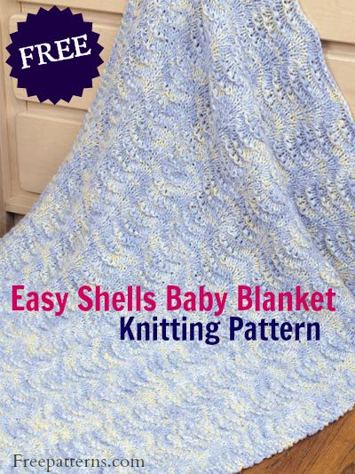 Very Easy Knitting Patterns For Baby Blankets : Free Easy Shells Baby Blanket Knitting Pattern -- Download ...
