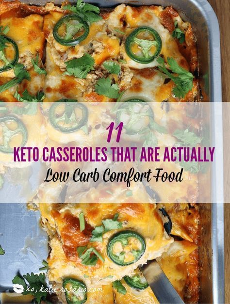 11 Keto Casseroles That Are Actually Low Carb Comfort Food images