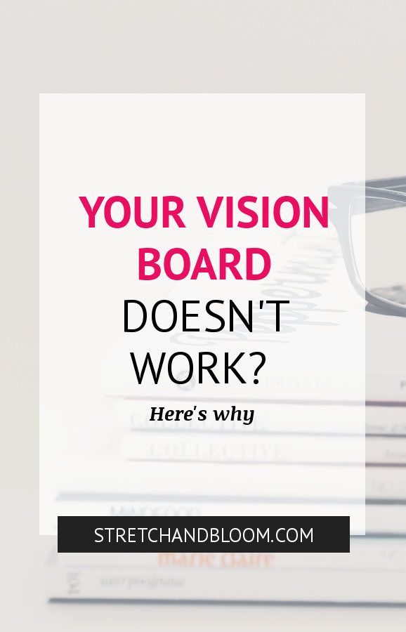 The problem with your vision board: why vision boards don't work