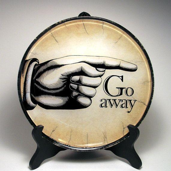Go Away Plate