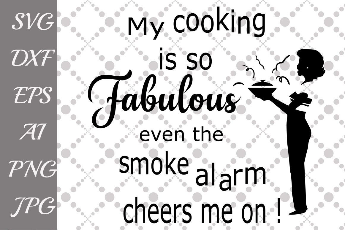 Funny Kitchen Quotes Svg Graphic By Prettydesignstudio Creative Fabrica Kitchen Quotes Funny Kitchen Humor Kitchen Quotes