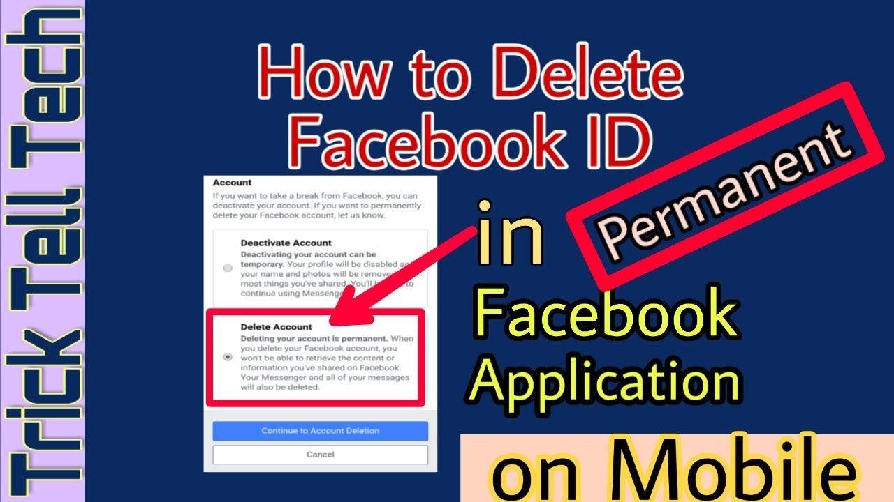 How To Delete Your Facebook Account Permanently In Facebook App 2020 Facebook App Id Tech Mobile Tricks