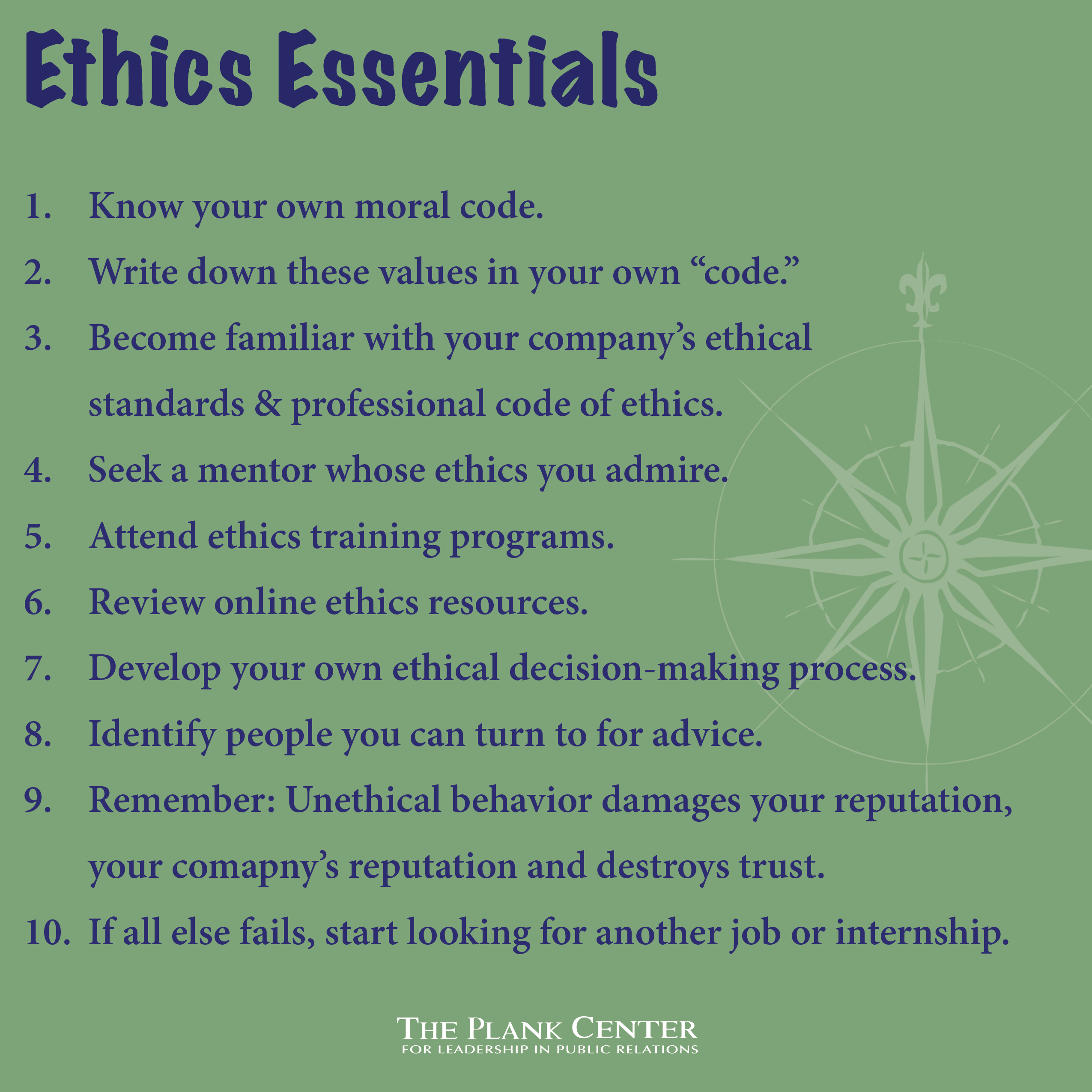 10 Tips For Staying Ethical On The Job The Plank Center For Leadership In Public Relations Moral Code Pr Jobs Public Health Jobs
