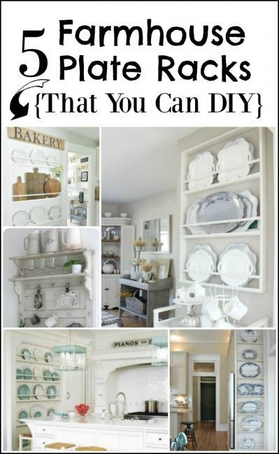5 Favorite Farmhouse Plate Racks #plateracks