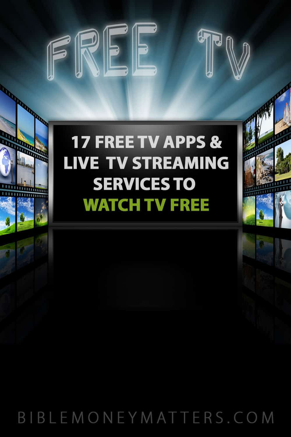 17 Tv Apps And Live Tv Streaming Services To Watch Tv Free In 2020 Watch Tv For Free Streaming Tv Live Tv Streaming