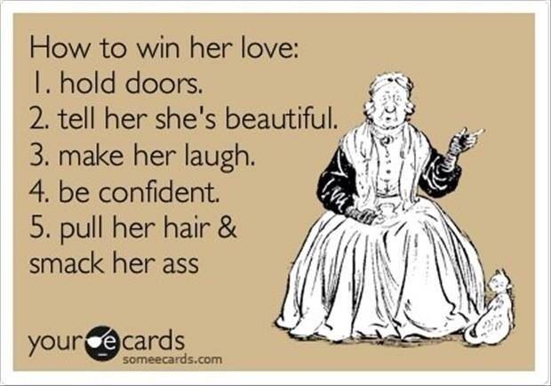 How to win her love: