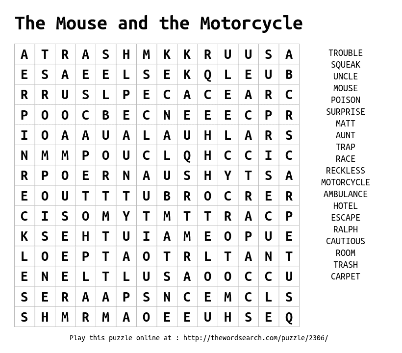 Printable Worksheets the mouse and the motorcycle worksheets : Play word search puzzles on-line, including this one. More at ...