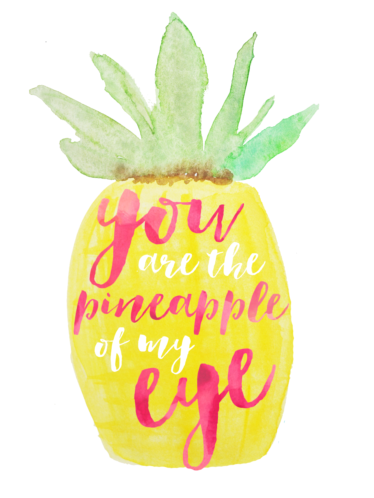 You Are The Pineapple Of My Eye Pineapple Quotes Cute Quotes Pineapple