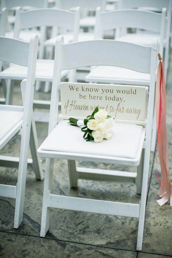 """Wir wissen, dass Sie heute hier wären, wenn der Himmel nicht so weit weg wäre – 6 """"x 14,5"""" Holz Hochzeit Zeichen"""