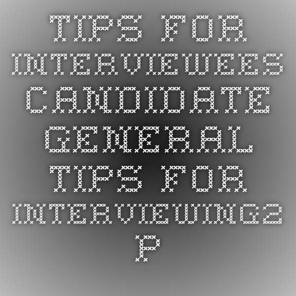 General Interview Tips From Spelman & Johnson Higher Education Executive Search Firm