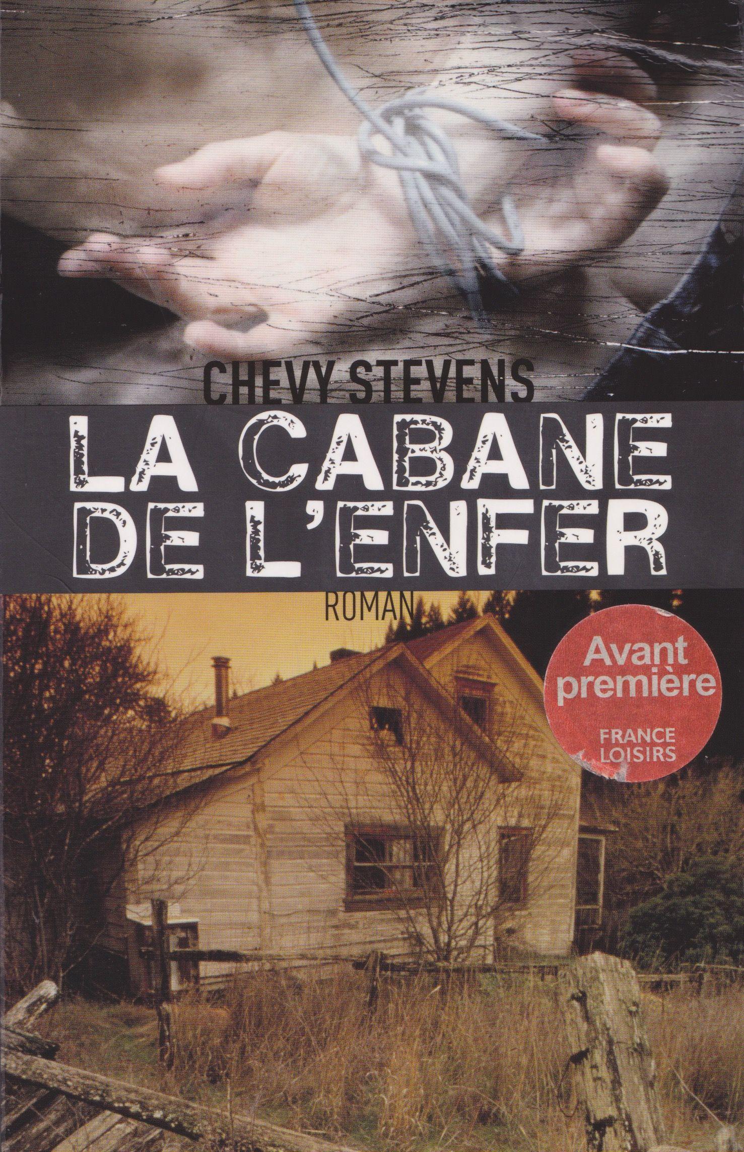 Couvertures Images Et Illustrations De Sequestree De Chevy Stevens France Loisirs Illustrations Livres A Lire