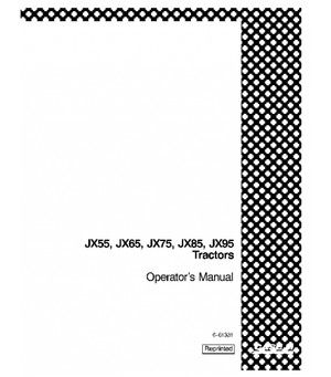 CASE IH JX55 JX65 JX75 JX85 JX95 TRACTOR OPERATORS MANUAL