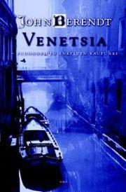 lataa / download VENETSIA – PUDONNEIDEN ENKELTEN KAUPUNKI epub mobi fb2 pdf – E-kirjasto