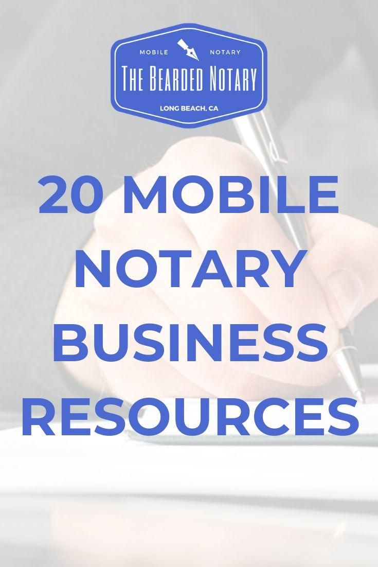 Notary business resources the bearded notary 20 top