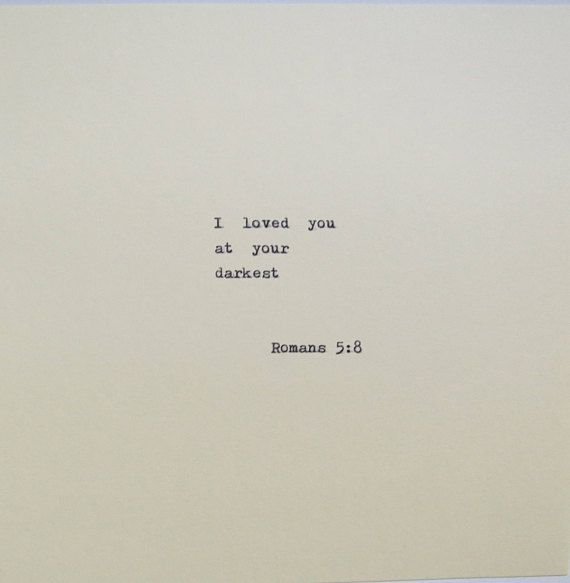 Romans 5:8 Love Quote Typed On Typewriter