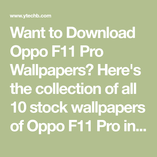 Download Oppo F11 Pro Wallpapers [Full-HD Resolution] (Official) 4K