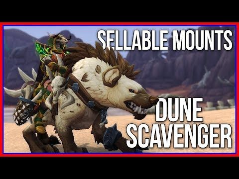 Sellable BFA Mounts World of warcraft, Dune, Hyena
