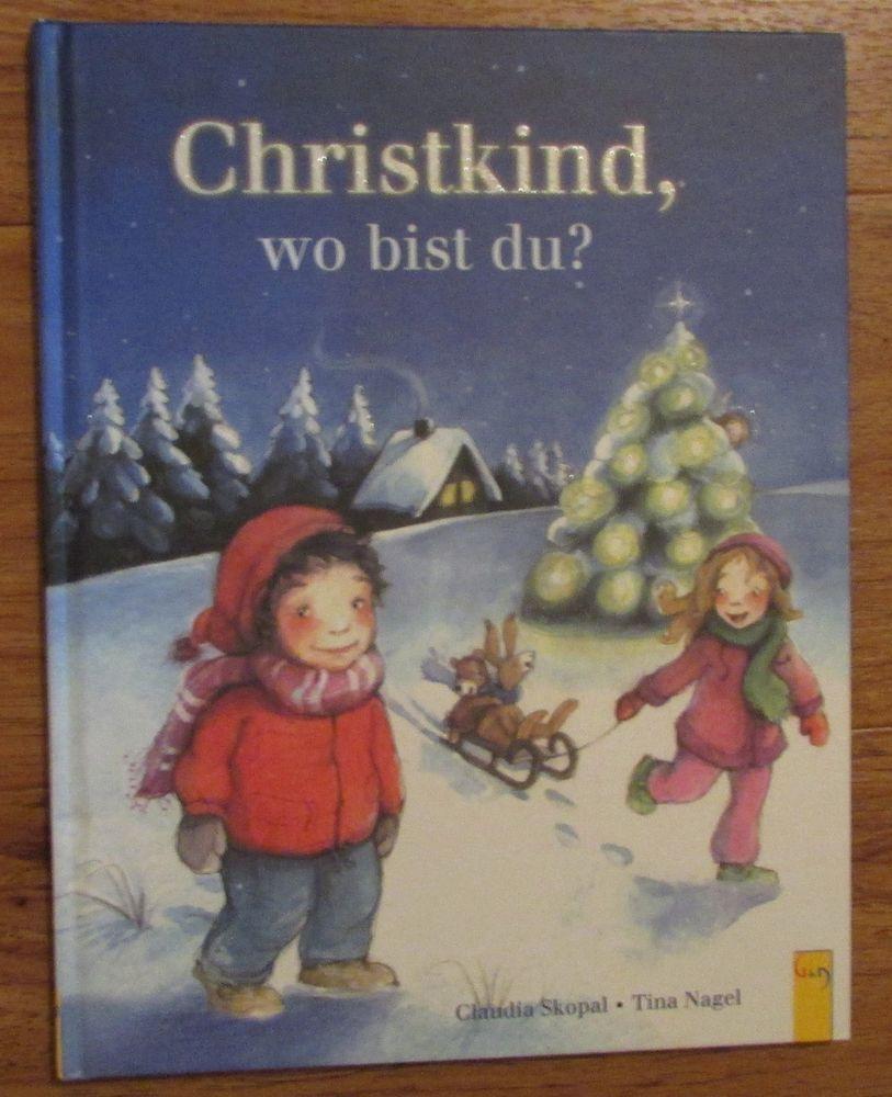 Christkind wo bist du * Claudia Skopal Tina Nagel G&G 2008 ...