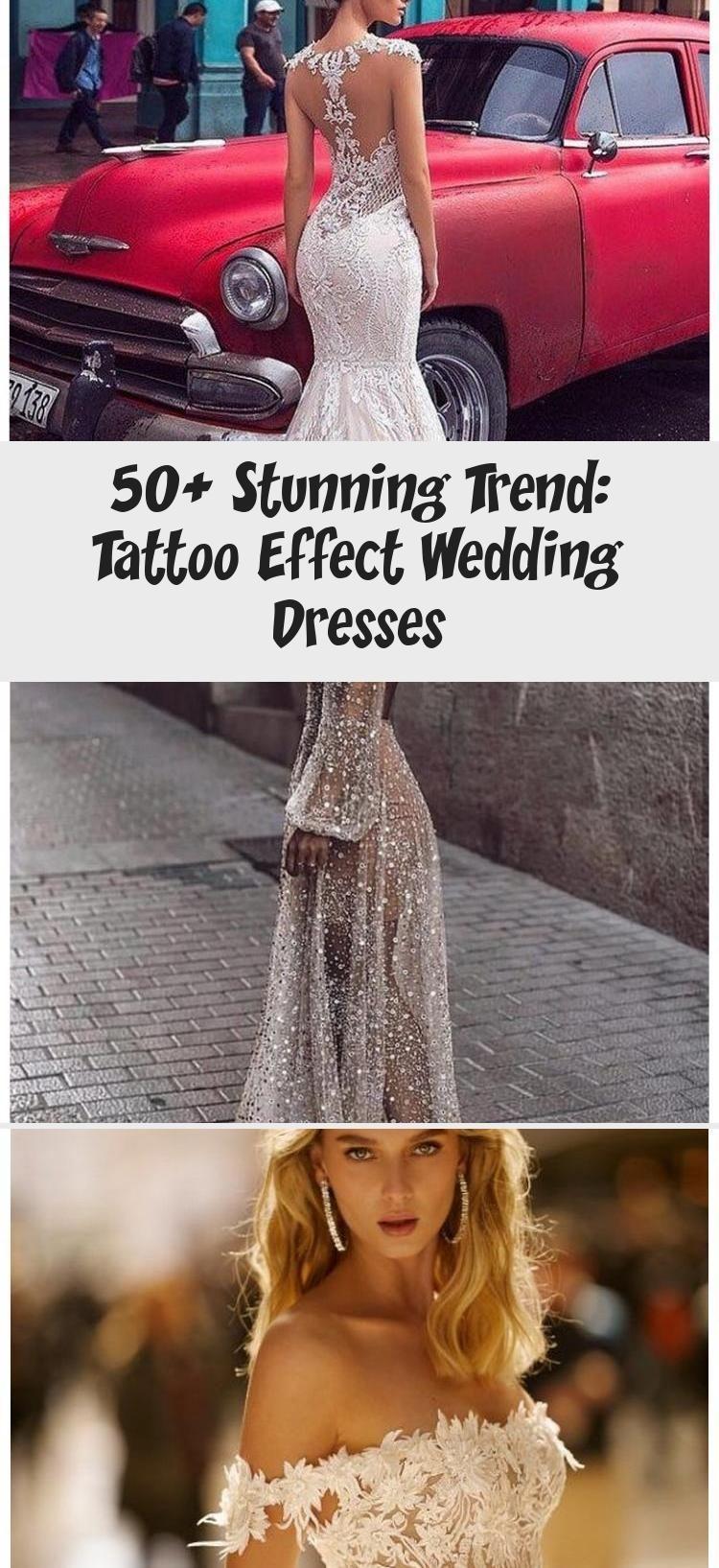Stunning Trend Tattoo Effect Wedding Dresses Overview