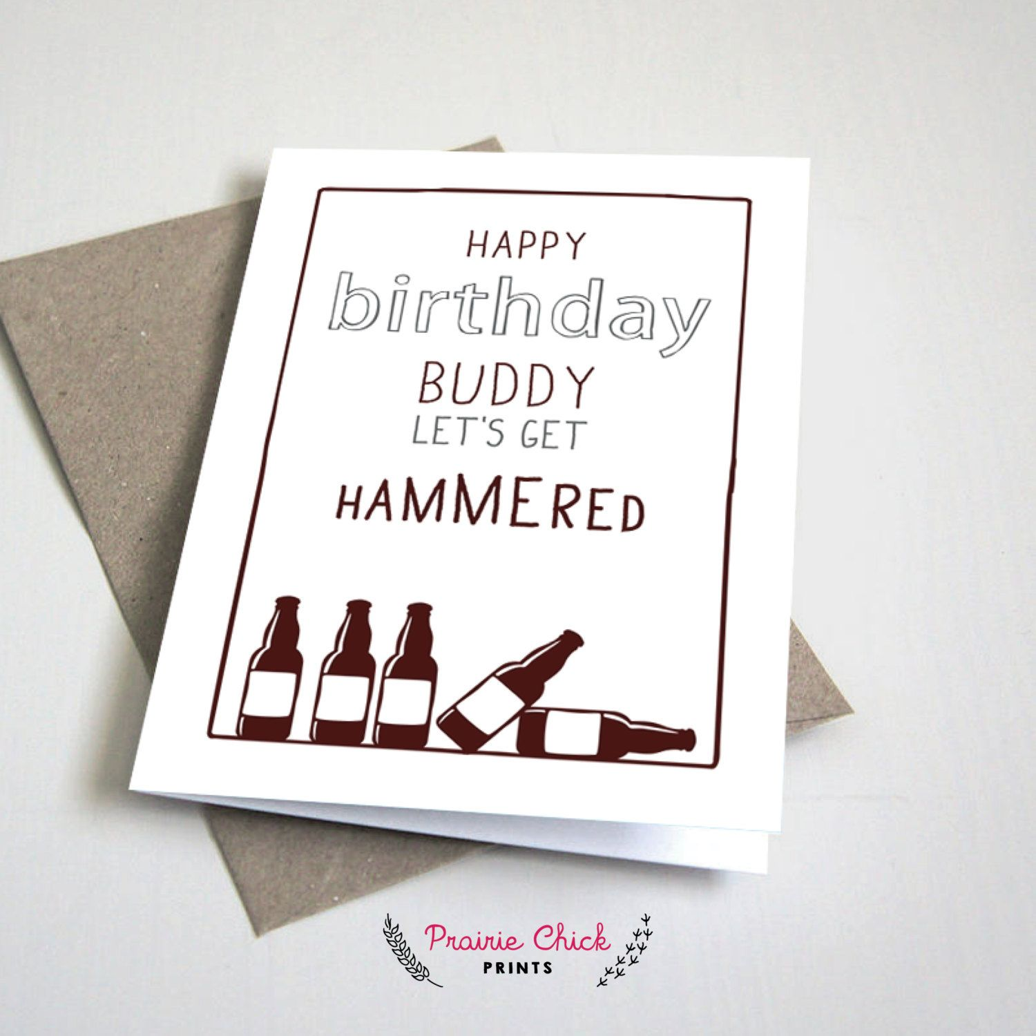 happy birthday buddy let's get hammered card / funny / birthday