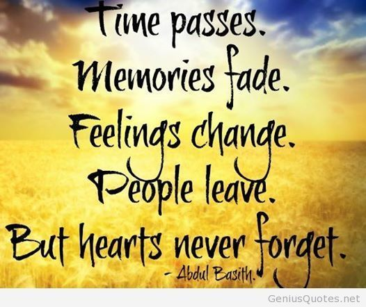 Time Passes Memories Fade Quotes Memories Quotes Quotes Time