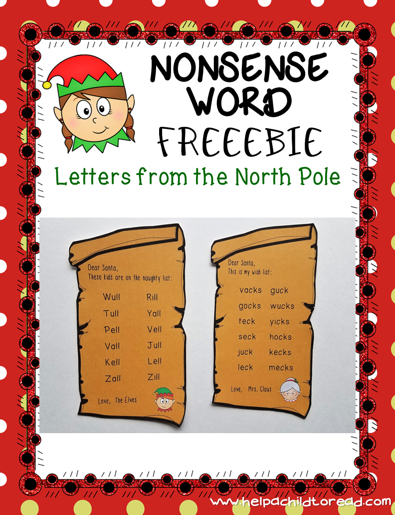 Nonsense Words Letters From The North Pole Nonsense Words Nonsense Word Practice Words [ 1032 x 792 Pixel ]