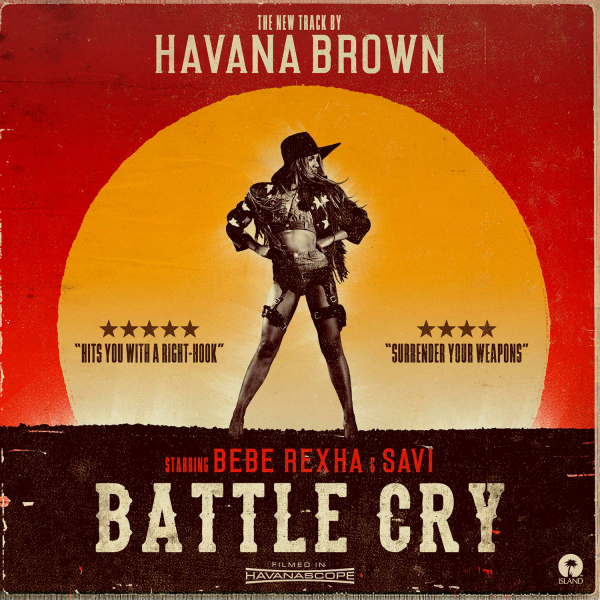 Havana Brown - Battle Cry ft. Bebe Rexha, Savi https://youtu.be/NQDcnb56nrs