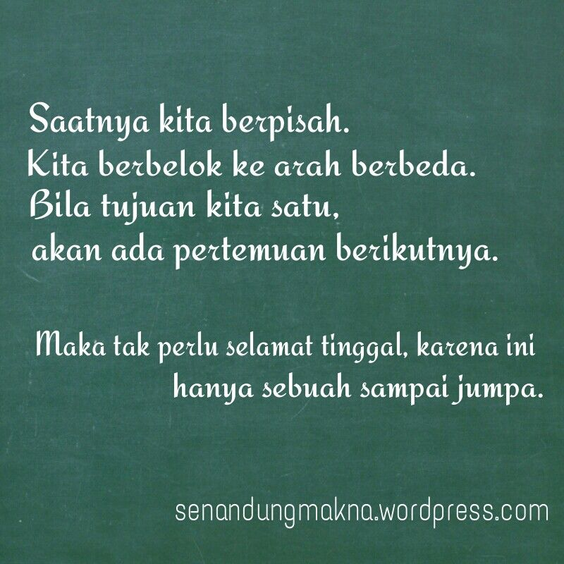 Sampai Jumpa Quotes Puisi Indonesia Dengan Gambar Kata Kata
