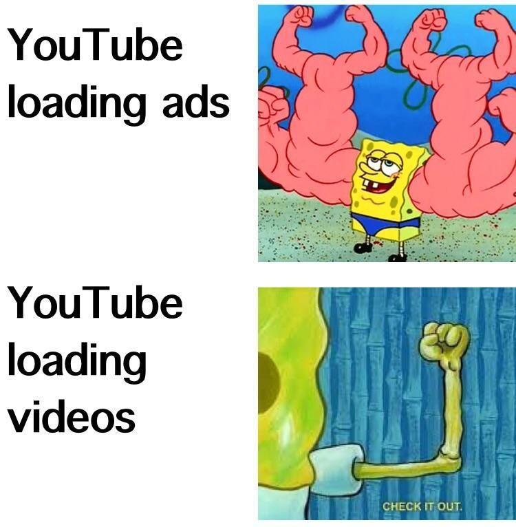 Youtube Loading Ads Spongebob Squarepants Funny Spongebob Memes Spongebob Memes Funny Relatable Memes