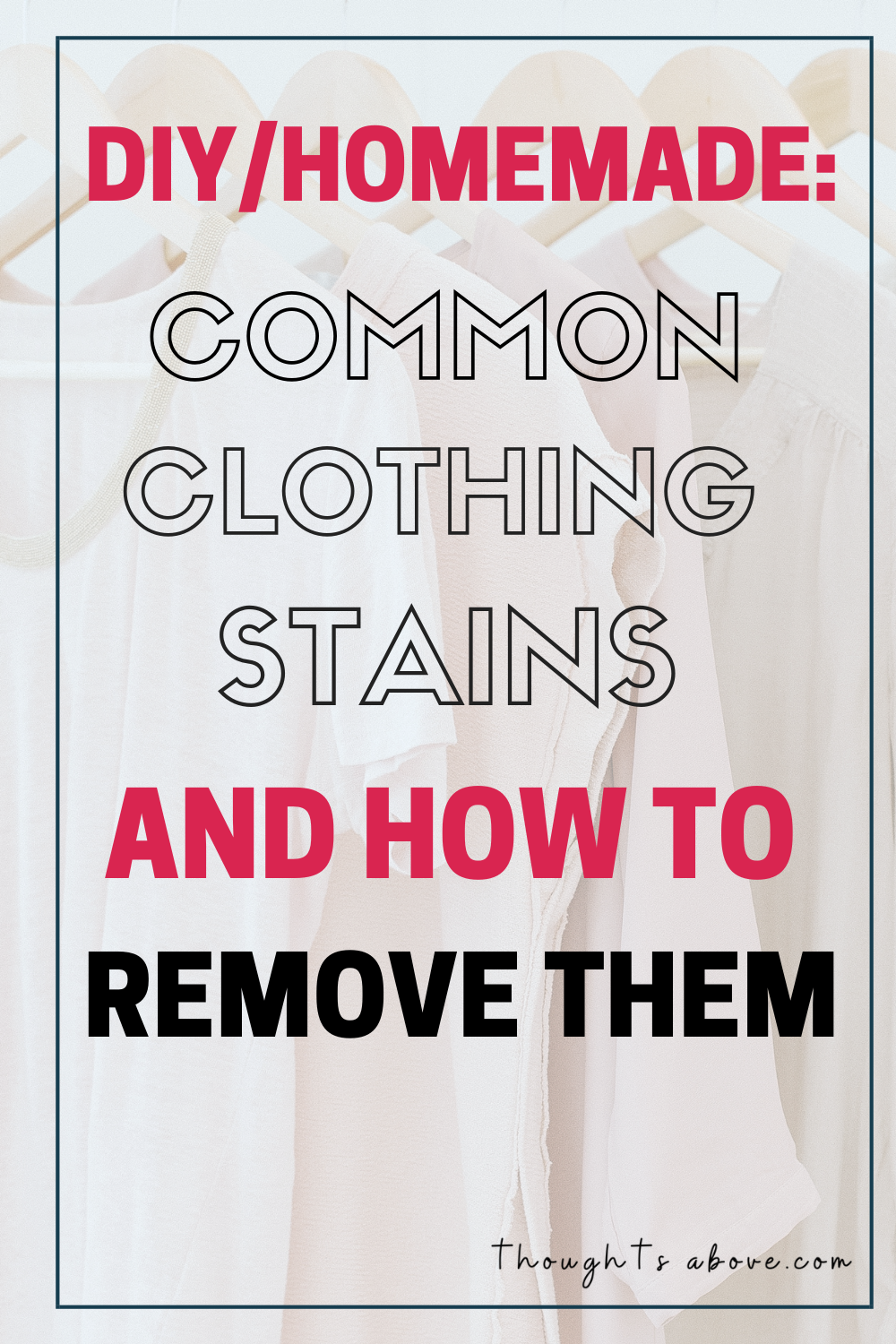 DIY/Homemade Common Clothing Stains and How to Remove