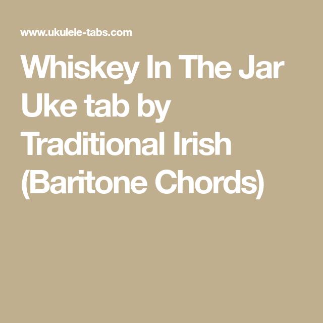 Whiskey In The Jar Uke tab by Traditional Irish (Baritone Chords ...