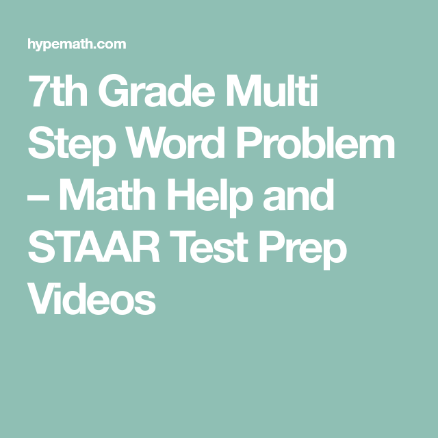 7th Grade Multi Step Word Problem – Math Help and STAAR Test Prep ...