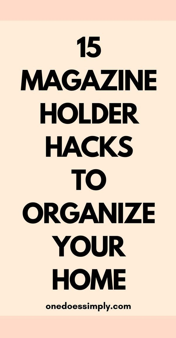 15 Home Organization Hacks Using Magazine Holder #summerhomeorganization 15 Genius Ways to Use Magazine Holder That'll Organize Your Home - DIY organization hacks for the home #organization #homeorganization #homeorganizing #summerhomeorganization