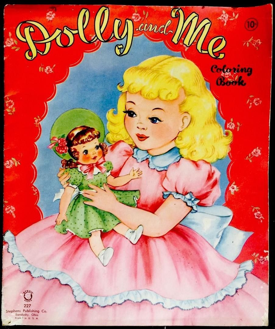 1940 Dolly Me Coloring Book Vintage Coloring Books Coloring Books Childrens Colouring Book