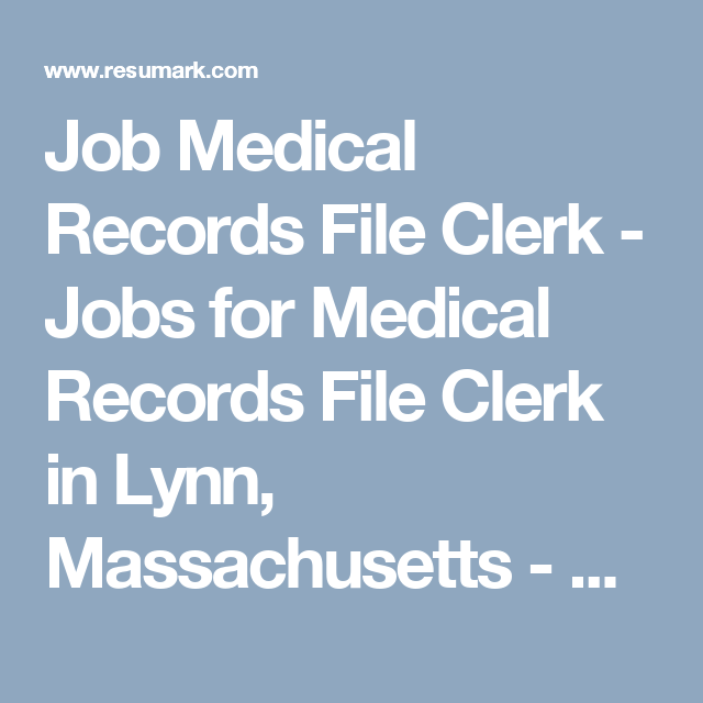 Job Medical Records File Clerk - Jobs for Medical Records ...