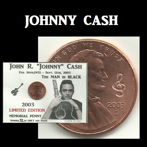 2003 Lincoln Cent Johnny Cash MEMORIAL PENNY Coin ACEO 2013 O-5714